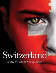 Switzerland play by Joanna Murray-Smith | Directed by Dan Foster