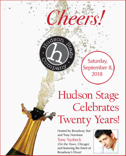 20 Year Anniversary for Hudson Stage Company - Celebration Saturday, September 9, 2018